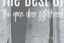 The Best of The Open Door Sisterhood {Blog & Podcast} / World changers for good, we are a podcast, a blog, a retreat, and a community.  We will be your cheerleaders and encouragers as you embrace purpose and calling - Join the Fun!   Please visit our website:  theopendoorsisterhood.com to find out more!  #powertothesisterhood