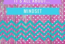 It's all about... MINDSET / All things growth mindset!