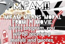M.FAM / MORALS FROM A MOVIE!