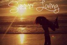 summer lovin' / by Taylor Dickinson