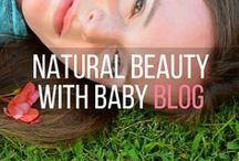 Natural Beauty with Baby Blog / Pins from my blog, natural beauty, safe baby products, breastfeeding, baby health, baby led weaning, healthy lifestyle alternatives.