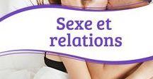 Sexe et relations / Conseils pour avoir des relations stables et saines; recommandations pour profiter de vos rapports sexuels avec votre partenaire, et plus encore.