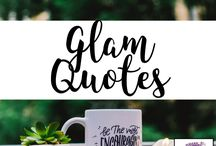 Glam Quotes / We love fashion quotes! lydiaandlilac.com