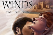 The Prince of Winds / Three brothers. Three curses... One chance. A m/m romance with fantasy and adventure, not to mention magic. To be released by Dreamspinner Press in September.