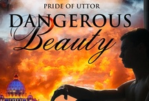 Dangerous Beauty / Second novel in the Pride of Uttor series that begins with Captive Heart. Endre, one of the captive princes of Sebboy, plays a dangerous game by running messages for his father, but he risks everything when he falls in love with another man.
