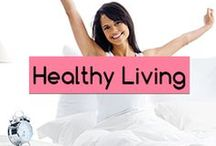 Health And Wellness / Natural ways to live  healthy