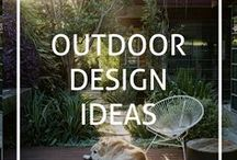 Outdoor Design Ideas / Inspiration and ideas for styling outdoor areas - gardens, courtyards, terraces and more!