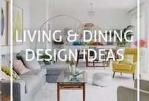 Living & Dining Design Ideas / Inspiration and ideas for interior design and styling your living and dining areas.