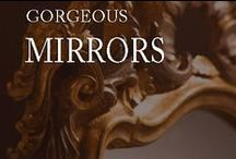 Gorgeous Mirrors / Mirror is a unique and fascinating object. Wall mirrors not just reflect, but transforming reality, creating an illusions, adding mystery, accentuating beauty... / by Inviting Home