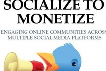 Socialize to Monetize / SOCIALIZE TO MONETIZE: ENGAGING YOUR ONLINE COMMUNITIES ACROSS MULTIPLE SOCIAL MEDIA PLATFORMS (Facebook, Twitter, LinkedIn, StumbleUpon, Instagram, Flickr, Pinterest, Klout, etc.) - Reaching a wider community, growing your network and staying abreast of social media trends is key to driving online business success. While most of these platforms are valuable to your brand, it is essential that you know how and when to use them effectively for maximum return.  http://www.amazon.com/dp/B008JGPPMK / by GlobalnDigital