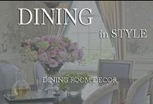 Dining in Style / by Inviting Home