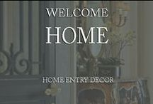 Welcome Home / by Inviting Home