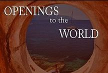 openings to the world / by Inviting Home