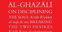 The Ghazali Series / The complete translation of al-Ghazali's greatest and most read work, 'The Revival of the Religious Sciences', is currently being undertaken by the Islamic Texts Society.