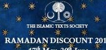 Ramadan Discount 2018 / In celebration of the holy month of Ramadan and the Eid, the Islamic Texts Society will be offering a 15% discount on all titles. Books from ITS are an aid to deepening to one's worship in this holy month, and also make an ideal Ramadan and Eid gift for family, friends and loved ones. In order to take advantage of this offer, please visit our website and enter the coupon code, RAMADAN18, on the purchase page.