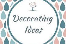 Decorating Ideas /  Decorating Ideas
