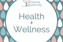 """""""Health and Wellness"""" / Physical and mental health and wellness."""