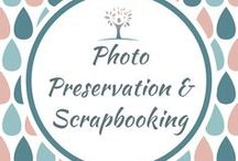 Photo Preservation and Scrapbooking / Photo Preservation and Scrabooking