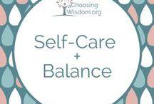 """Self Care & Balance"" / Self-care, balance, goals, motivation, self-growth"