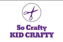 So Crafty - Kid Crafty