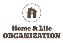 Home & Life - Organization / by Pepper Ferguson