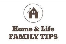 Home & Life - Family Tips