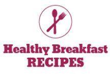 Healthy Breakfast Recipes / Light, low calorie, high protein, low carb breakfast recipes to start your day. / by Pepper Ferguson