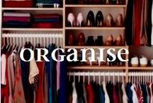 ORGANIZE STORE ORGANISE / Creative organization; systems that work and how to organise and organize your home including garages, closets, kitchens, bathrooms and more.