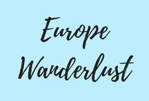 Europe Wanderlust / European travel guides, itineraries, travel tips, food to try and everything about Europe!