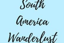 South America Wanderlust / Travel guides in South America, itineraries, travel tips, food to try and everything about South America!