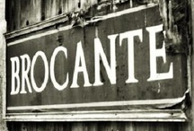 Brocante / Just the word makes my heart beat faster...and my legs move at a brisk pace!