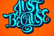 Quotes & Typography / Favorite quotes, cool typography, inspiration, happiness / by Sue Carter