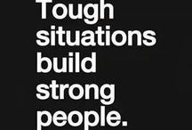 Strength! / I'm stronger because I had to be, I'm smarter because of my mistakes, happier because of the sadness I've known, and now wiser because I learned Xx