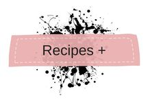 Recipes and Foods