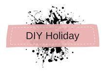 DIY Holiday Decor & Ideas All Seasons