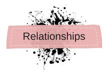 ♡  Relationship Thoughts