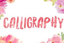 Calligraphy / Tips, ideas and inspiration for beautiful calligraphy