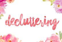 Decluttering / Tips on how to decluttering