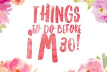 Things to do before I'm 30! / A list of things I want to achieve before turning 30 in 2018