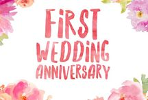 First Wedding Anniversary / Ideas and ways to celebrate your first wedding anniversary