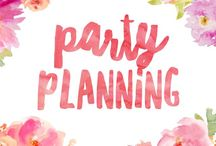 Party planning / Inspiration, ideas and recipes for the perfect party