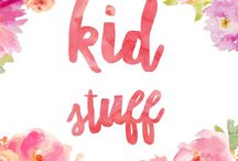 Kid Stuff / Everything related to children