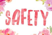 Safety / Tips and ways to stay safe