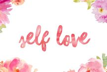 Self Love / Tips and quotes so you can love yourself
