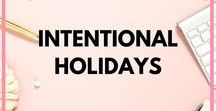 Intentional Holidays / Christmas, Easter, Valentines Day, Mothers Day, Fathers Day and other festivities. Ideas and Inspiration to help be more intentional during the holidays. Advent, Stocking Stuffers, Kids Christmas, Gifts to Make,