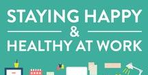 A Healthy Office is a Happy Office / Office fitness, wellness, health