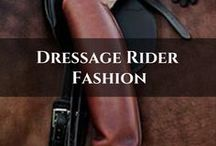 Dressage Rider Fashion / Inspiration on rider clothing to help you look and feel awesome in the saddle