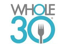 Whole 30 / by The Casual Craftlete