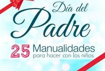 Manualidades para el Día del Padre / Manualidades fáciles para hacer con los niños para celebrar y regalar en el Día del Padre