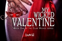 My Wicked Valentine Inspiration / Images that were used for inspiration during the writing of 'My Wicked Valentine' and the creation of the best and oldest east coast BDSM club, Wicked.